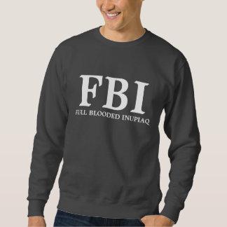 FBI FULL BLODDED INU SWEATSHIRT