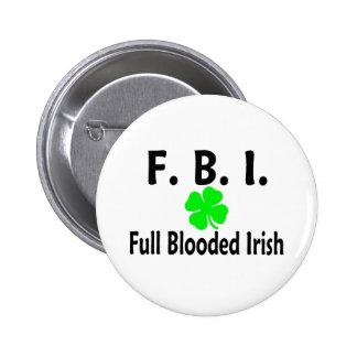 FBI Full Blooded Irish Clover 2 Inch Round Button