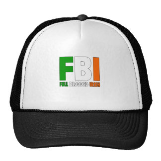 FBI Full Blooded Irish Great Gift Trucker Hat