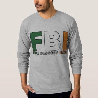 FBI: Full Blooded Irish T-Shirt