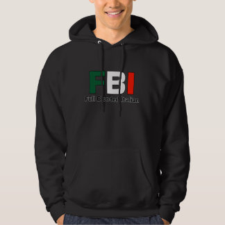 FBI Full Blooded Italian Black Hoody