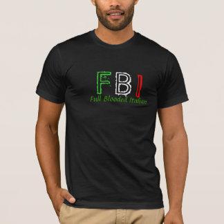 FBI Full Blooded Italian T-Shirt