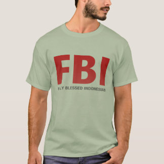 FBI Fully Blessed Indonesian T-Shirt