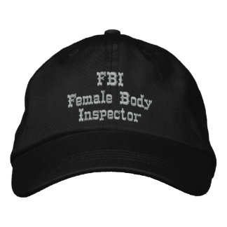 FBI Humor Hat Embroidered Baseball Cap