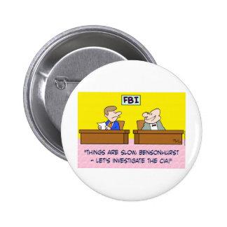 fbi investigate cia spies 2 inch round button