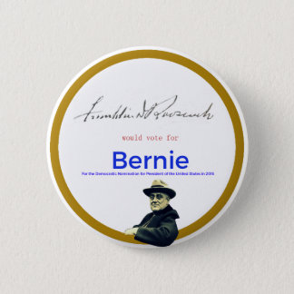 FDR for Bernie Sanders 2 Inch Round Button