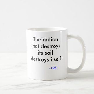 FDR the conservationist Coffee Mug