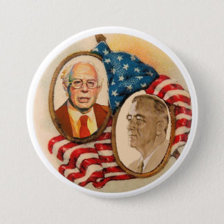 FDR wants Bernie Sanders in 2016 3 Inch Round Button