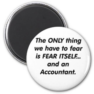 Fear Accountant Magnet