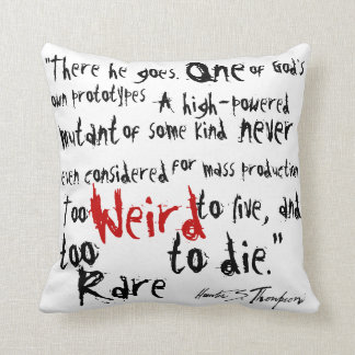 Fear and Loathing in Las Vegas.  Quotes Throw Pillow