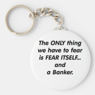 Fear Banker Keychain