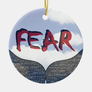 Fear Ceramic Ornament