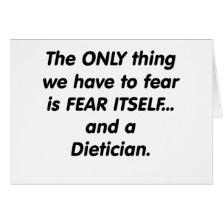 fear dietician greeting card