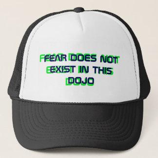 FEAR DOES NOT EXIST IN THIS DOJO TRUCKER HAT