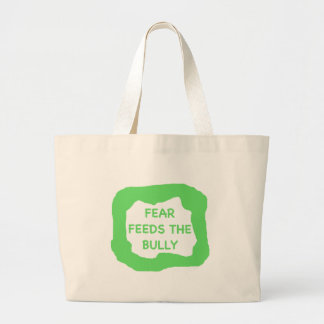 Fear feeds the bully .png canvas bags