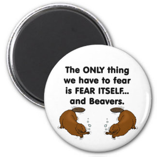 Fear Itself Beavers Magnet