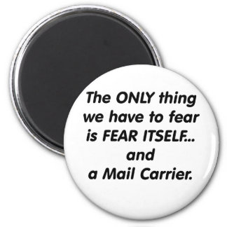 Fear Mail Carrier Magnet