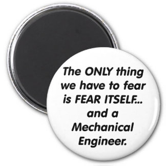 fear mechanical engineer magnet