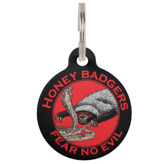 Fear No Evil Honey Badger Funny Animal Red Design Pet Tag