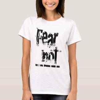 Fear Not Christian T-Shirt