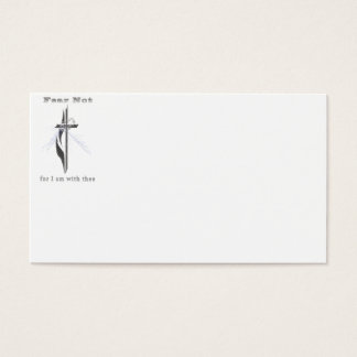 Fear not for I am with thee Business Card