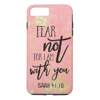 Fear Not For I Am With You Christian Quotes Isaiah iPhone 8 Plus/7 Plus Case