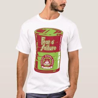 FEAR O' FAILURE T-Shirt