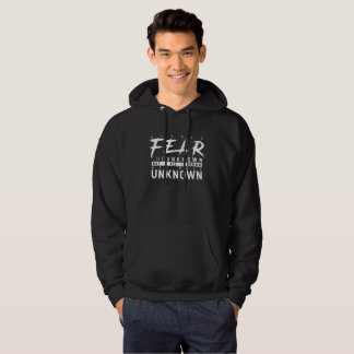 Fear of the unknown hoodie
