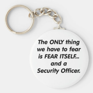 Fear Security officer Basic Round Button Keychain