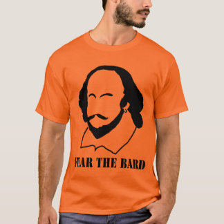 Fear the Bard T-Shirt