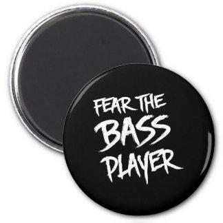 Fear the Bass Player Magnet