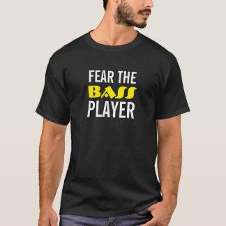 """""""Fear the Bass Player"""" t-shirt"""