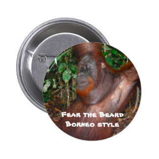 Fear the Beard (rainforest style) 2 Inch Round Button