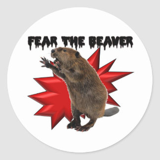Fear the Beaver Round Sticker
