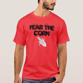FEAR THE CORN T-Shirt