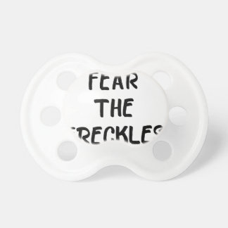 Fear the Freckles Pacifier