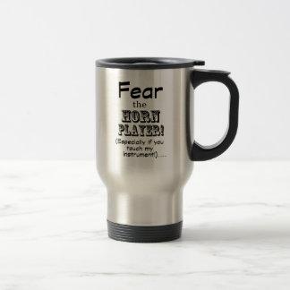 Fear The Horn Player Travel Mug