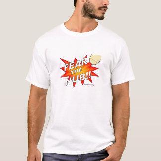 Fear The Nub T-Shirt