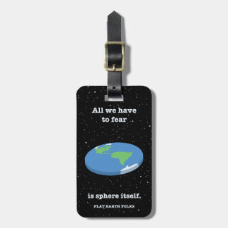 Fear the Sphere Luggage Tag