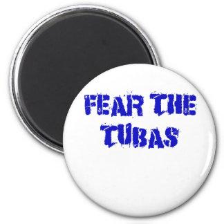 Fear the Tubas Magnet
