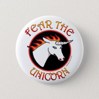Fear the Unicorn Button Pin