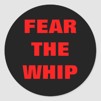 FEAR THE WHIP ROUND STICKER