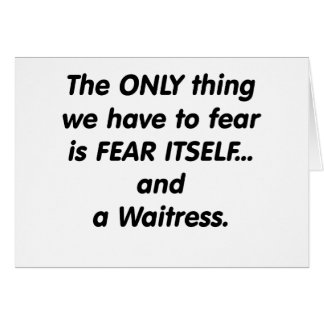 fear waitress card