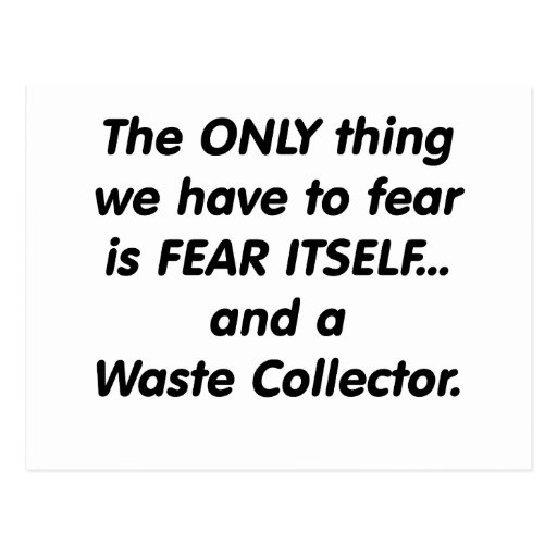Fear Waste Collector Postcards