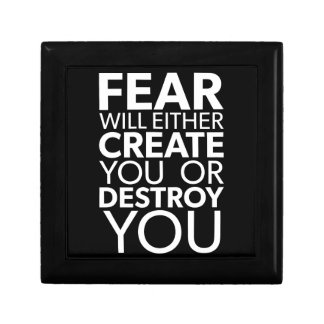 Fear Will Create Or Destroy You - Inspirational Gift Box