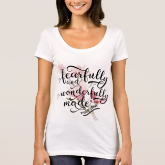 Fearfully and Wonderfully Made Psalm 139:14 T-Shirt