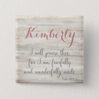 Fearfully & Wonderfully Made - Ps. 139:14 2 Inch Square Button
