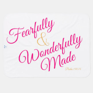Fearfully & Wonderfully Made Psalm 139:14 blanket Swaddle Blankets