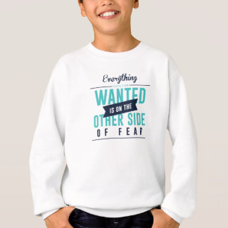 Fearless Courage Action Inspirational Design Sweatshirt