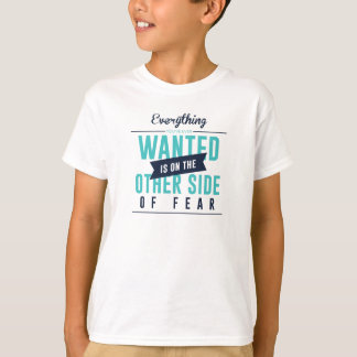 Fearless Courage Action Inspirational Design T-Shirt